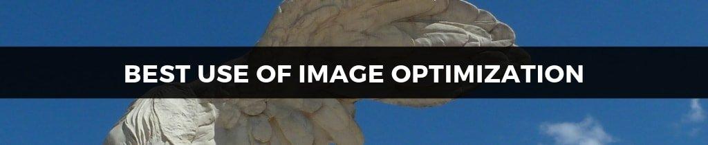 Best Use of Image Optimization