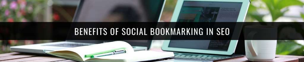 benefits of Social Bookmarking in SEO