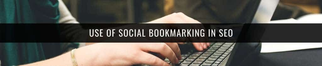 use of Social bookmarking In SEO